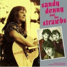 SANDY DENNY AND THE STRAWBS